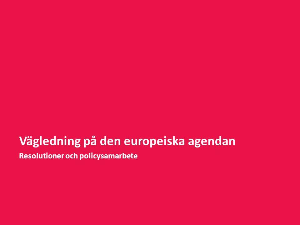 Vägledning på den europeiska agendan