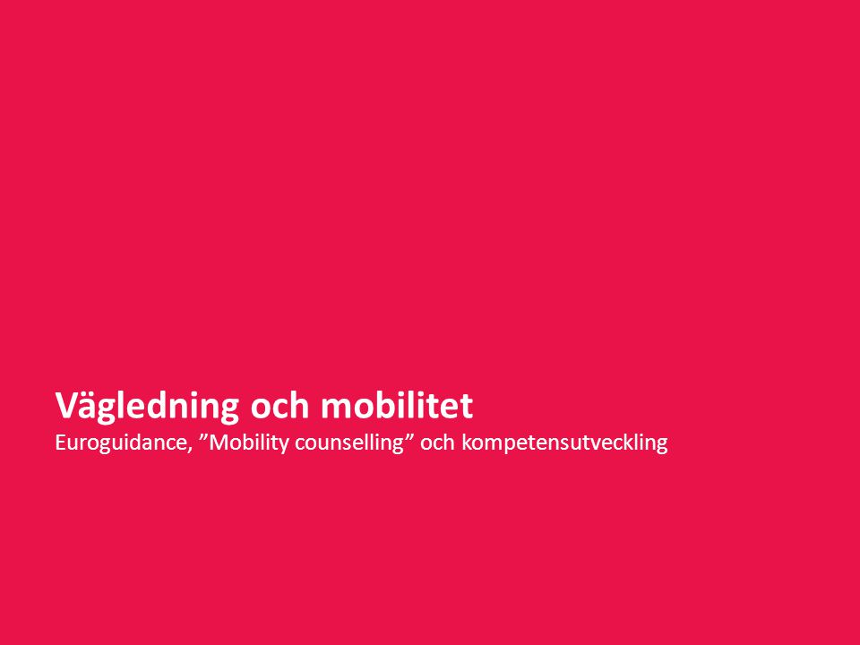 Vägledning och mobilitet