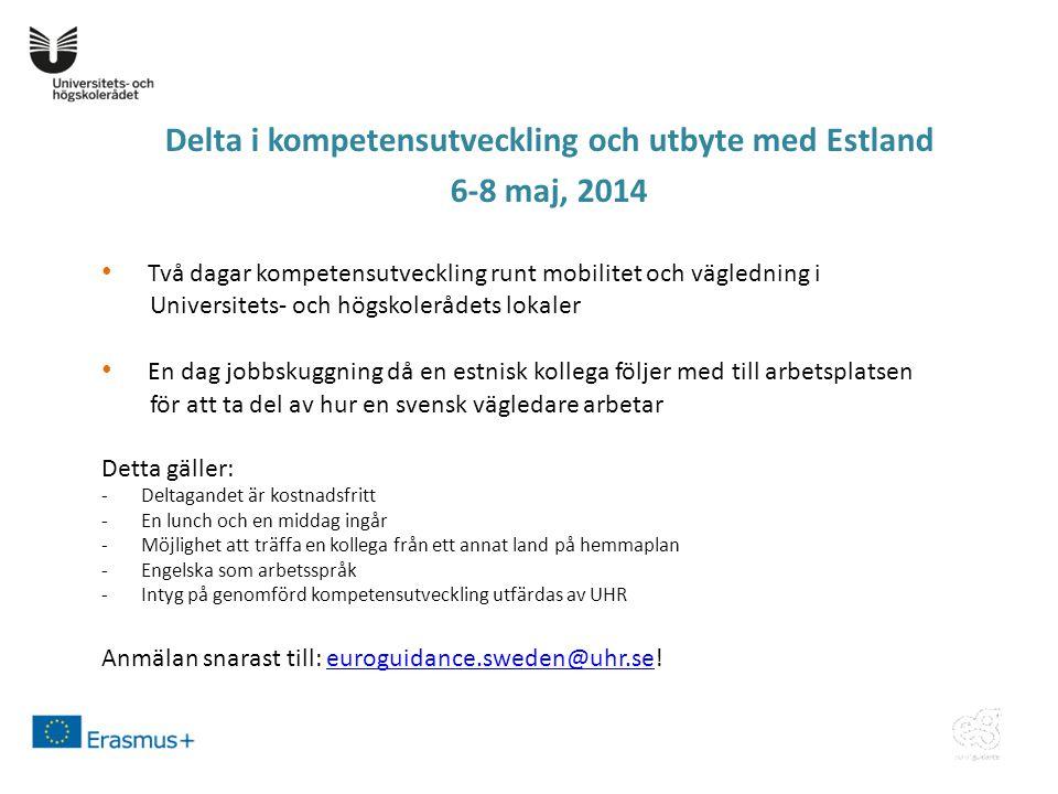 Delta i kompetensutveckling och utbyte med Estland