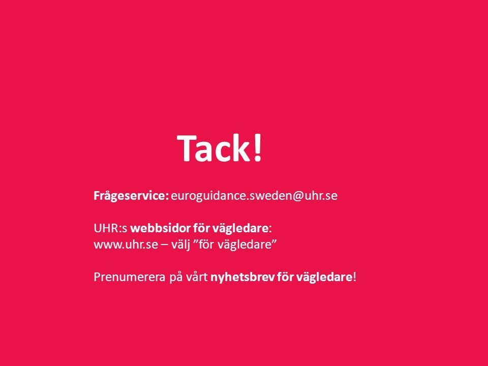 Tack! Frågeservice: euroguidance.sweden@uhr.se