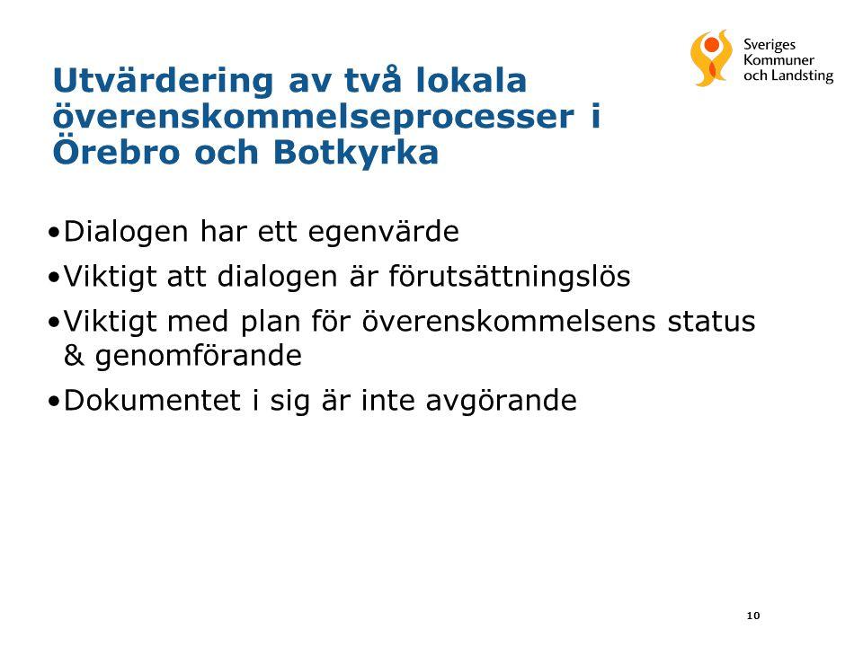 Utvärdering av två lokala överenskommelseprocesser i Örebro och Botkyrka
