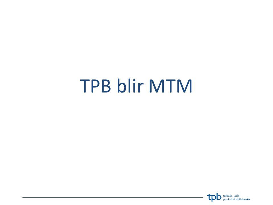 TPB blir MTM