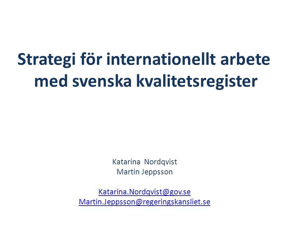Strategi för internationellt arbete med svenska kvalitetsregister