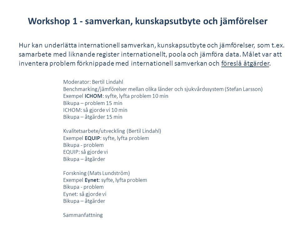 Workshop 1 - samverkan, kunskapsutbyte och jämförelser