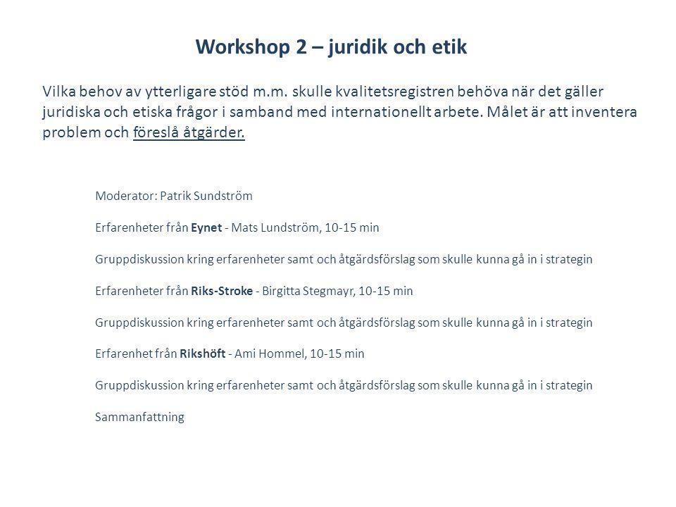 Workshop 2 – juridik och etik