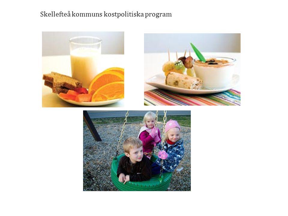 Skellefteå kommuns kostpolitiska program