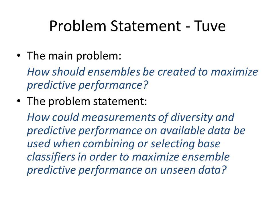 Problem Statement - Tuve