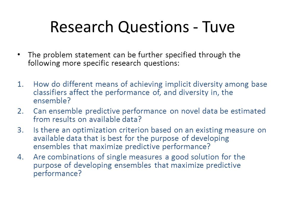 Research Questions - Tuve