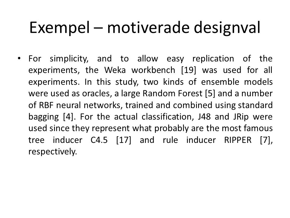 Exempel – motiverade designval