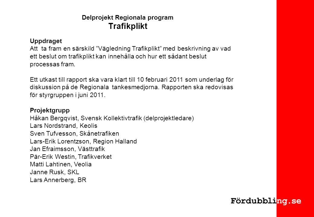 Delprojekt Regionala program Trafikplikt