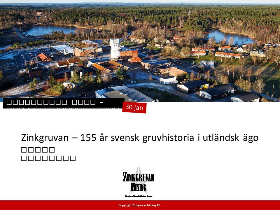 Zinkgruvan – 155 år svensk gruvhistoria i utländsk ägo