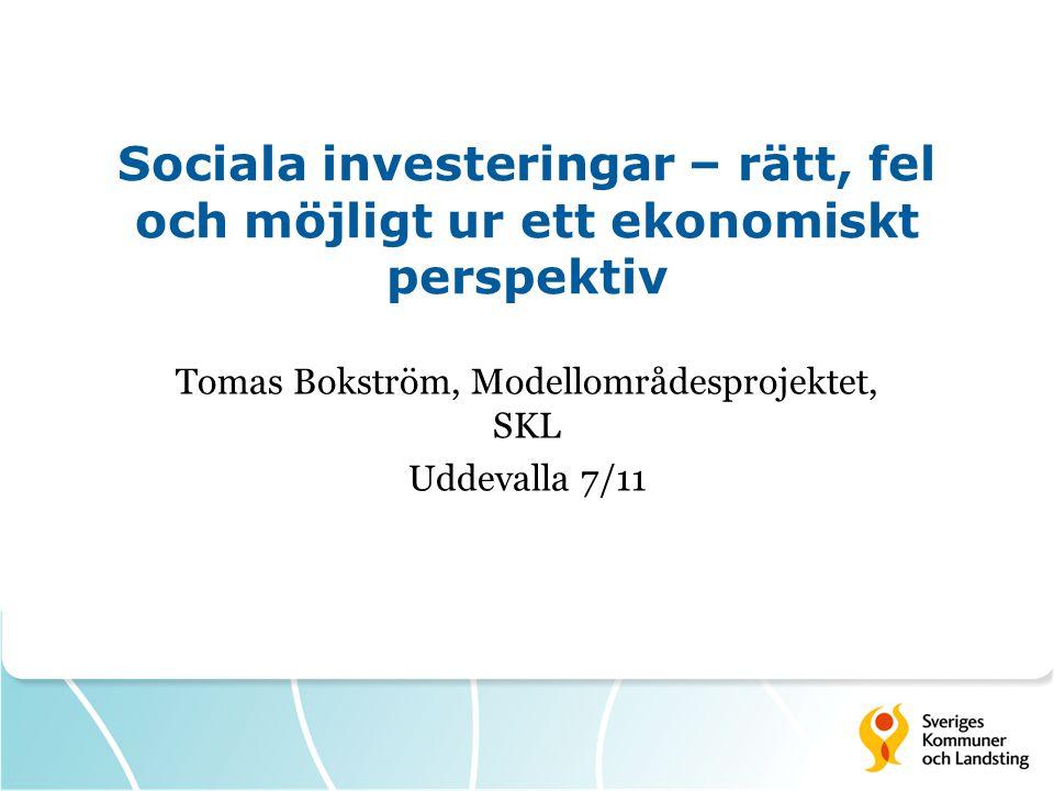 Tomas Bokström, Modellområdesprojektet, SKL Uddevalla 7/11