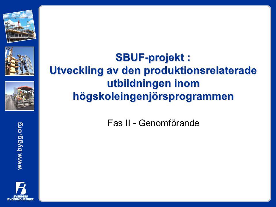 SBUF-projekt : Utveckling av den produktionsrelaterade utbildningen inom högskoleingenjörsprogrammen