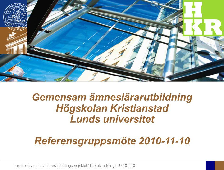 Gemensam ämneslärarutbildning Högskolan Kristianstad Lunds universitet