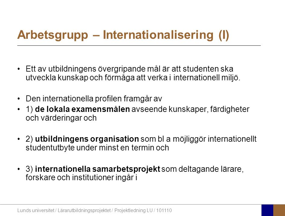 Arbetsgrupp – Internationalisering (I)