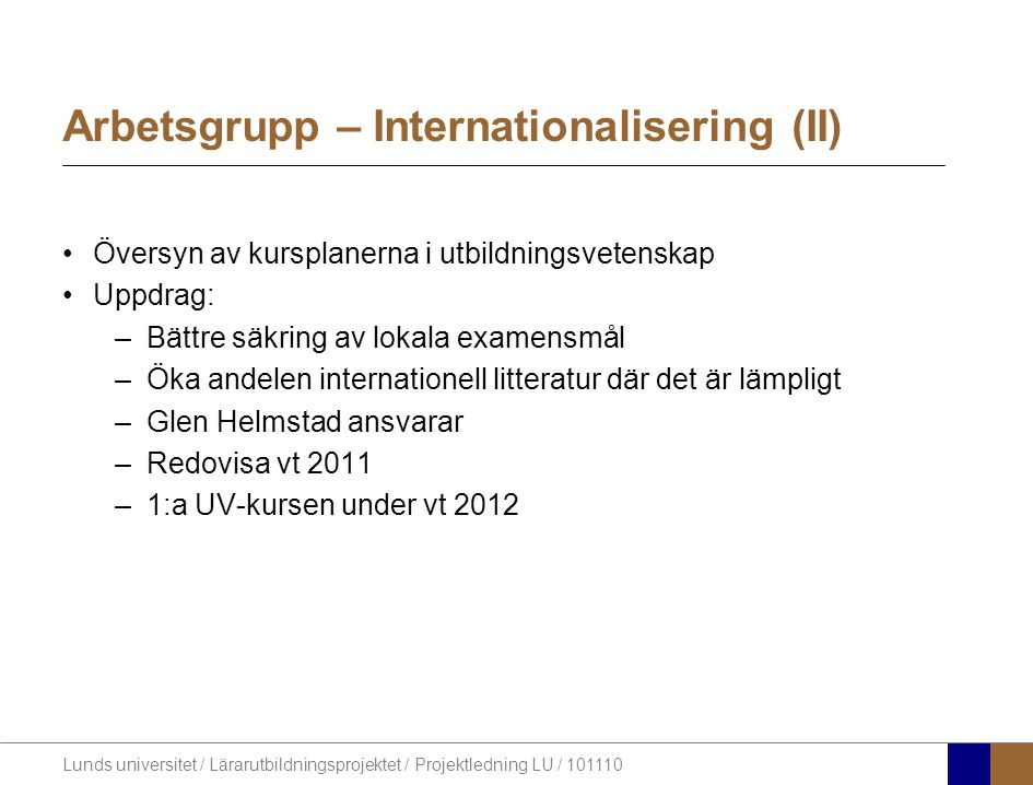 Arbetsgrupp – Internationalisering (II)