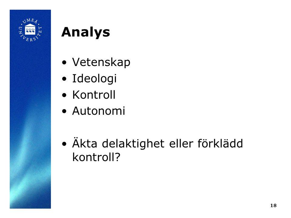 Analys Vetenskap Ideologi Kontroll Autonomi
