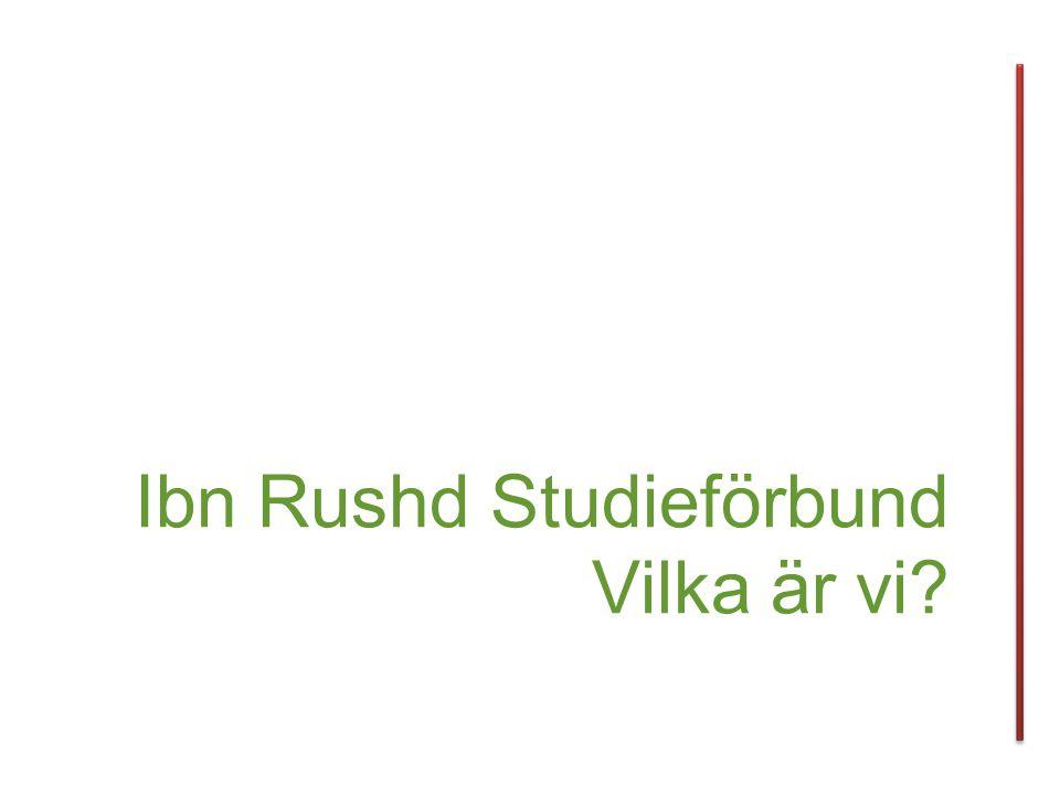 Ibn Rushd Studieförbund Vilka är vi