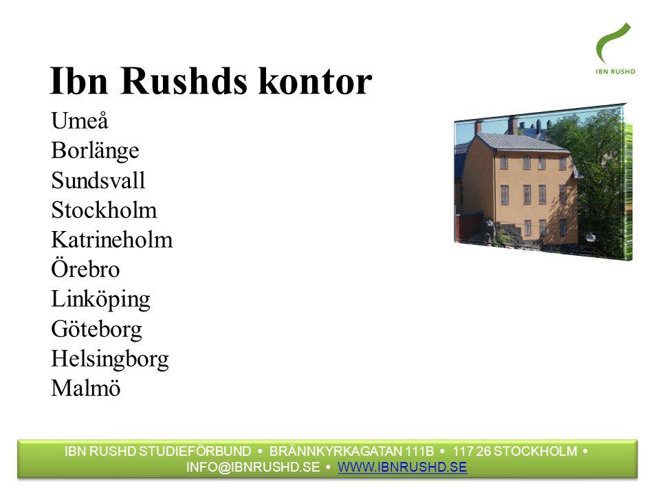 Ibn Rushds kontor Umeå Borlänge Sundsvall Stockholm Katrineholm Örebro