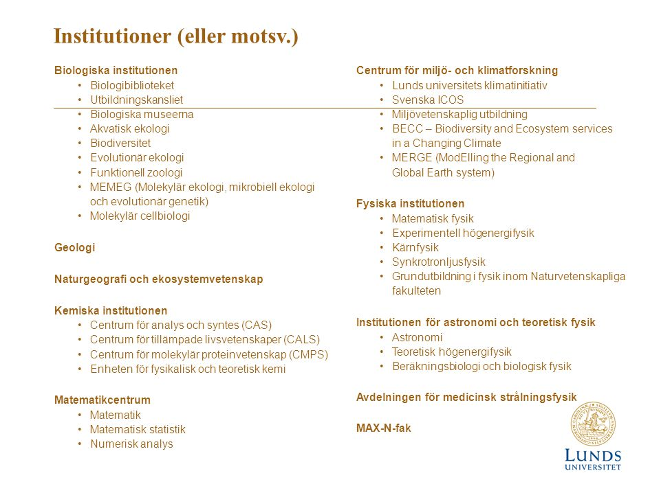 Institutioner (eller motsv.)