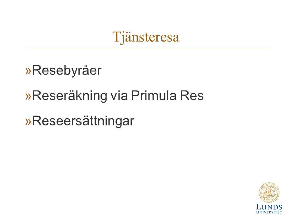 Tjänsteresa Resebyråer Reseräkning via Primula Res Reseersättningar