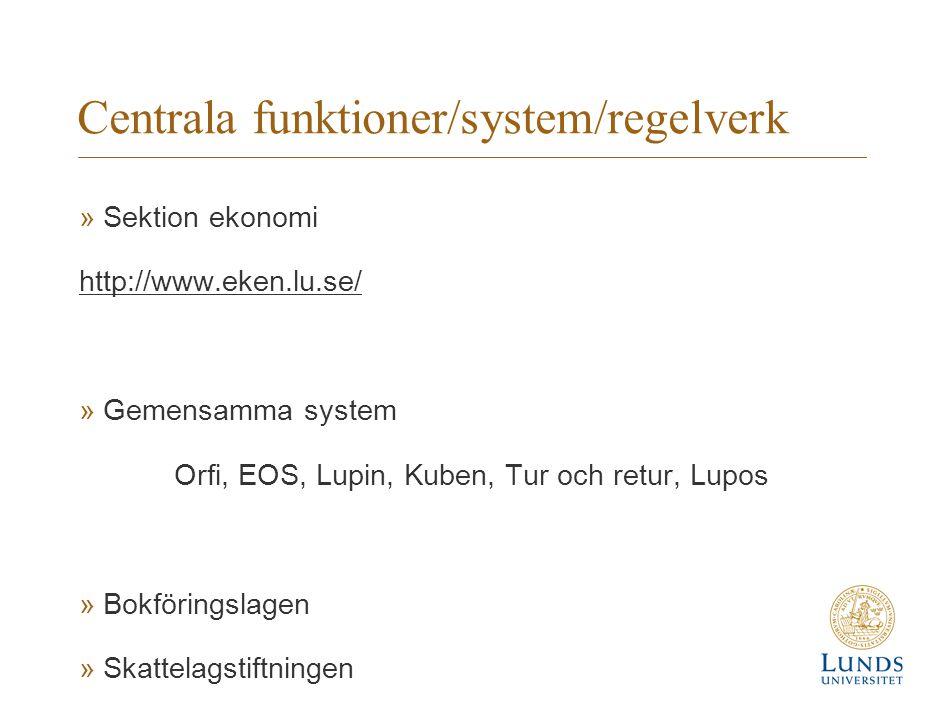 Centrala funktioner/system/regelverk