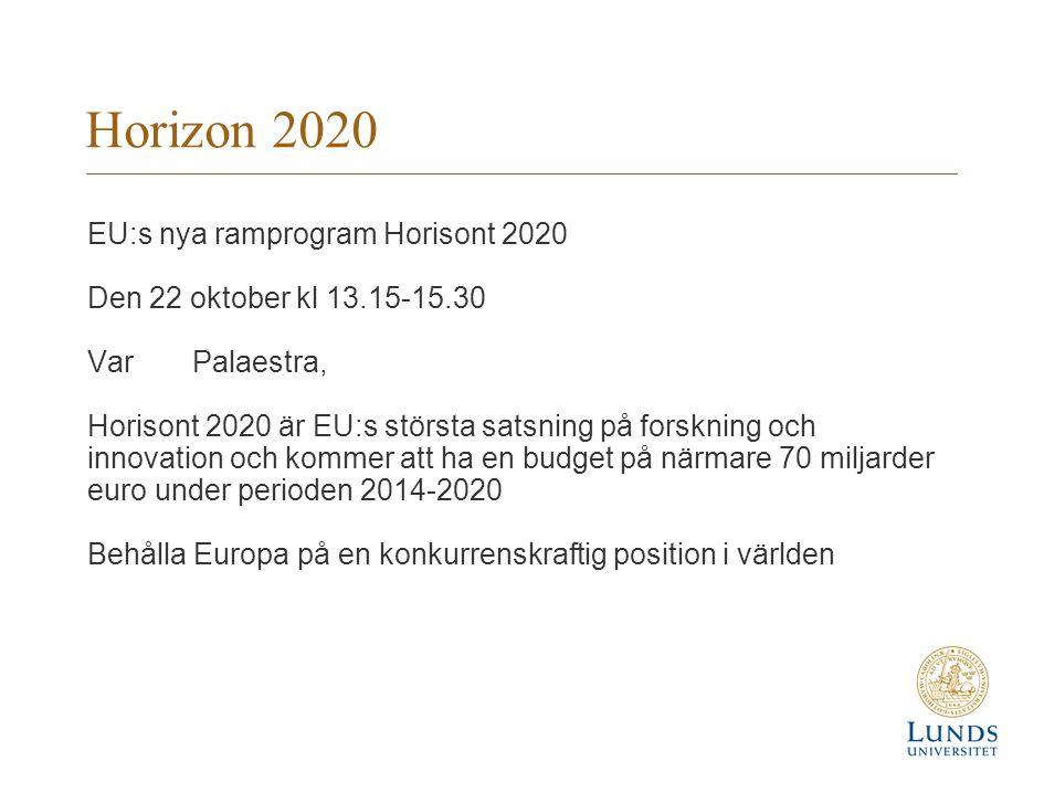 Horizon 2020 EU:s nya ramprogram Horisont 2020