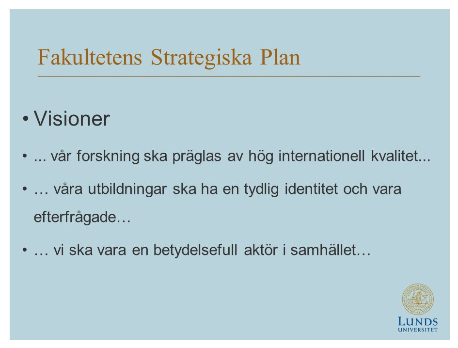 Fakultetens Strategiska Plan