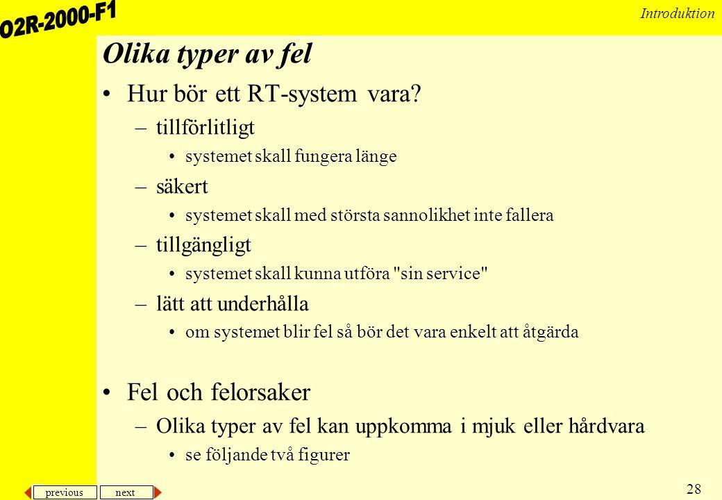 Olika typer av fel Hur bör ett RT-system vara Fel och felorsaker