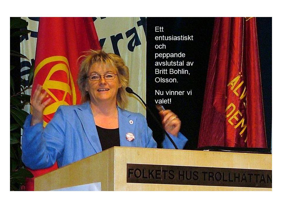 Ett entusiastiskt och peppande avslutstal av Britt Bohlin, Olsson.