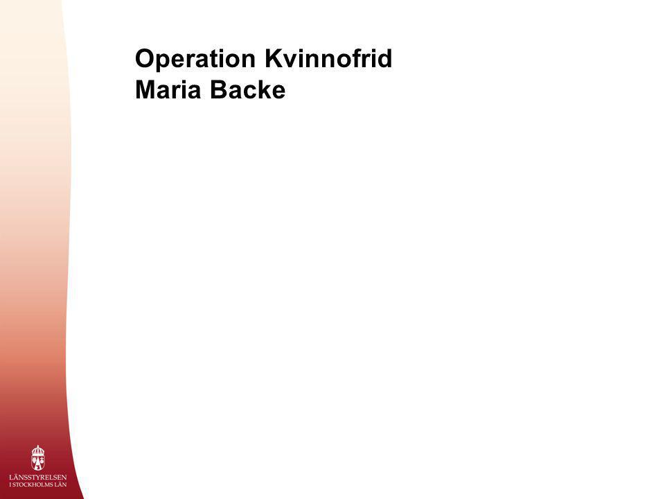 Operation Kvinnofrid Maria Backe