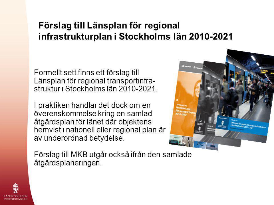 Förslag till Länsplan för regional infrastrukturplan i Stockholms län 2010-2021