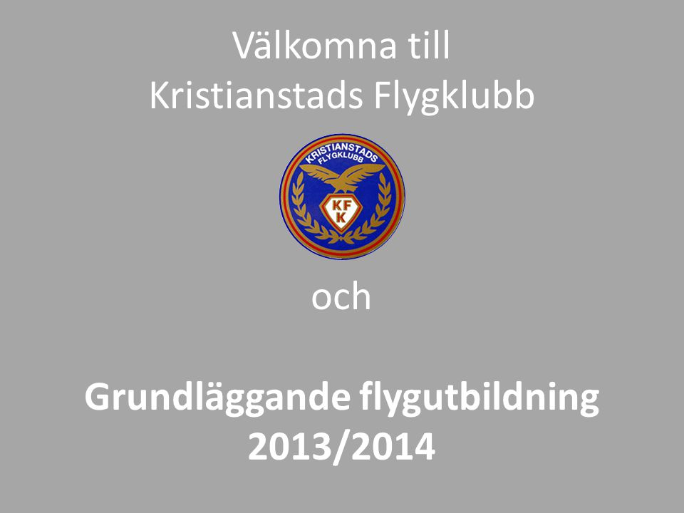 Grundläggande flygutbildning 2013/2014