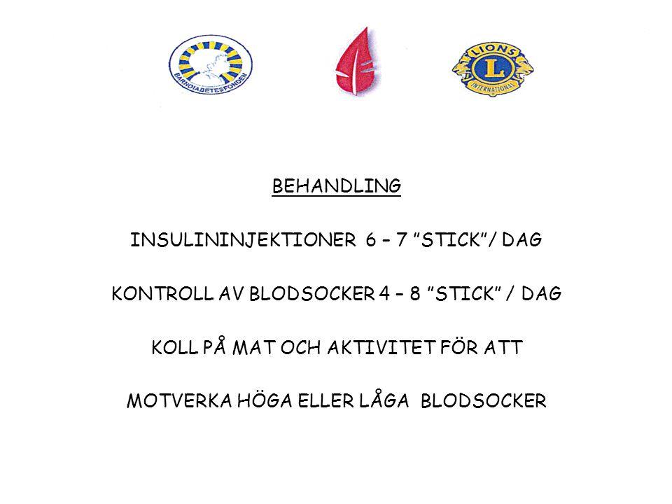 INSULININJEKTIONER 6 – 7 STICK / DAG
