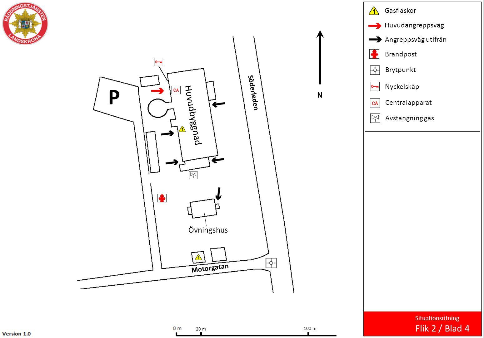 P Huvudbyggnad Flik 2 / Blad 4 Övningshus Gasflaskor Huvudangreppsväg