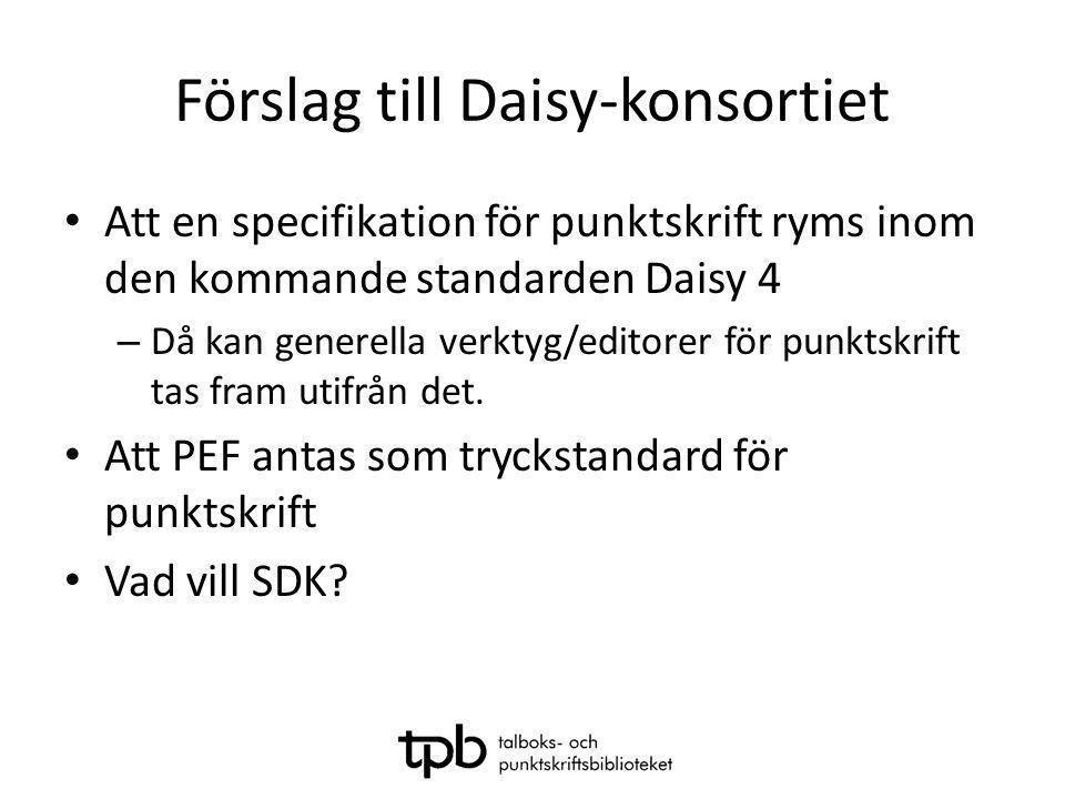 Förslag till Daisy-konsortiet