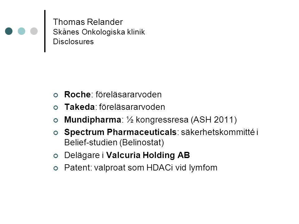 Thomas Relander Skånes Onkologiska klinik Disclosures