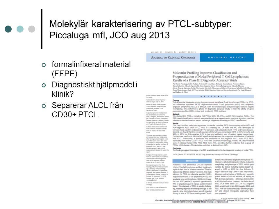 Molekylär karakterisering av PTCL-subtyper: Piccaluga mfl, JCO aug 2013