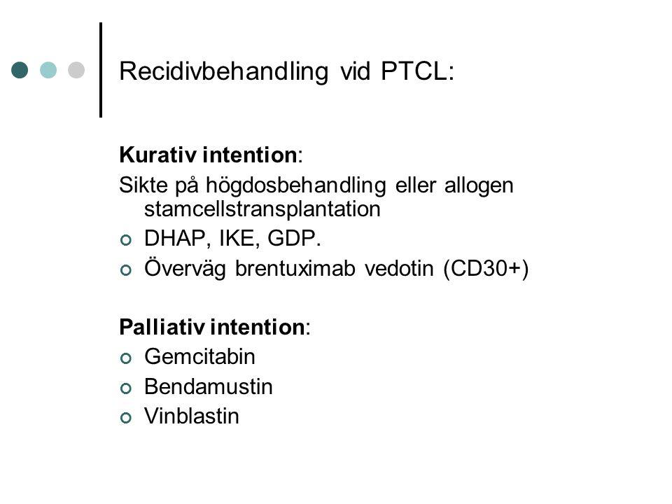 Recidivbehandling vid PTCL: