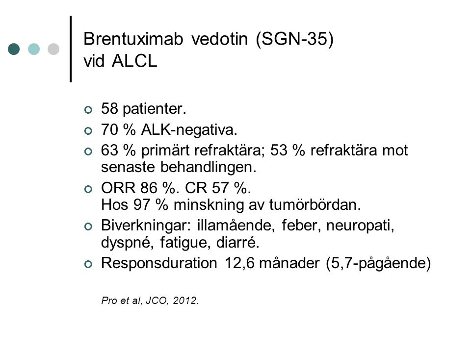 Brentuximab vedotin (SGN-35) vid ALCL