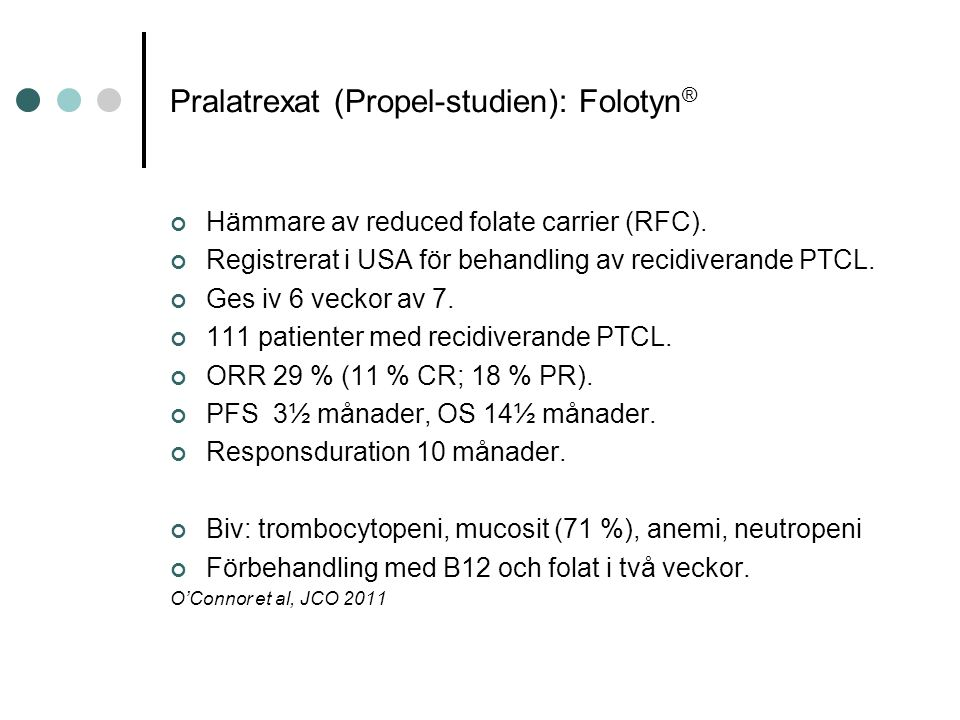 Pralatrexat (Propel-studien): Folotyn®