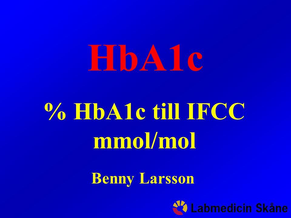 % HbA1c till IFCC mmol/mol