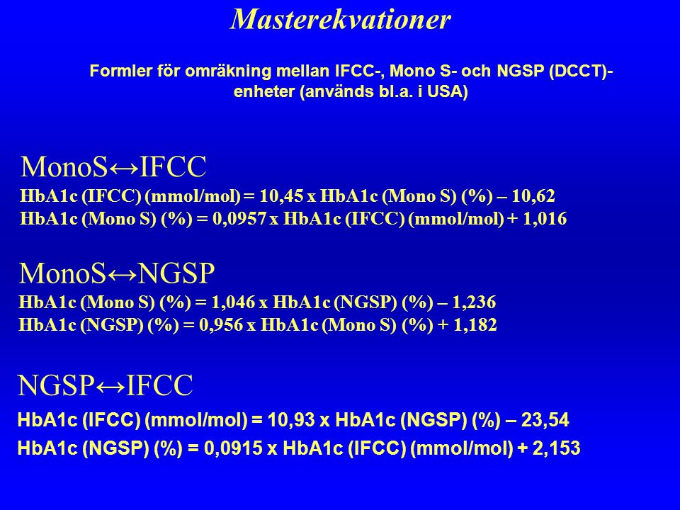 Masterekvationer MonoS↔IFCC MonoS↔NGSP NGSP↔IFCC