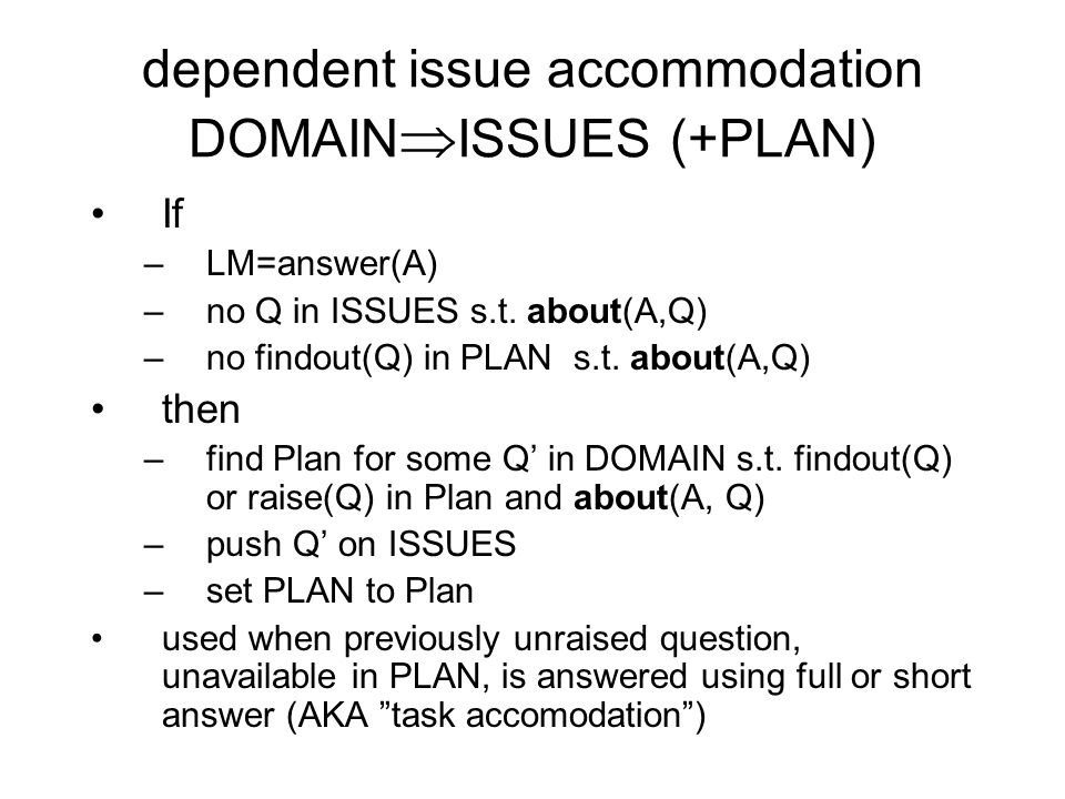 dependent issue accommodation DOMAINISSUES (+PLAN)