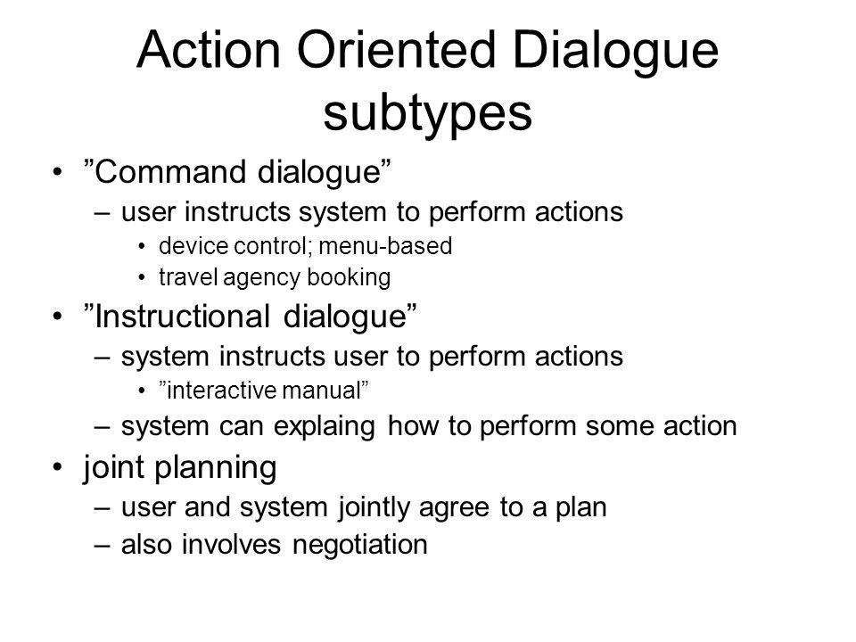 Action Oriented Dialogue subtypes