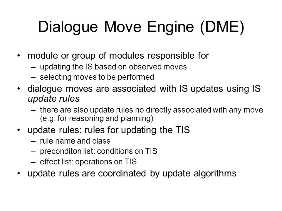 Dialogue Move Engine (DME)
