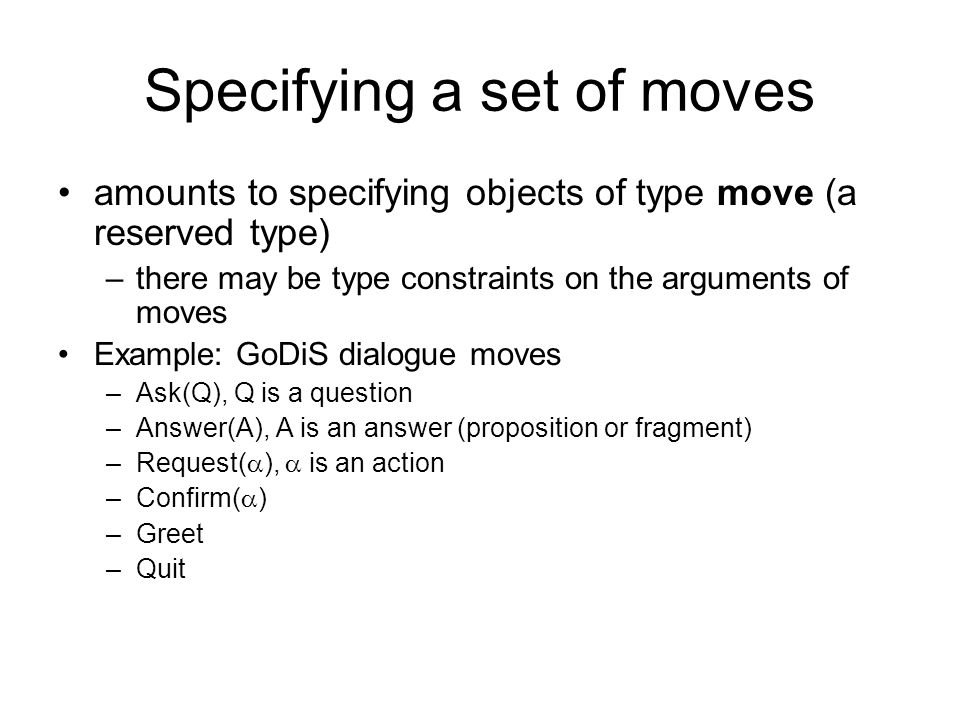 Specifying a set of moves