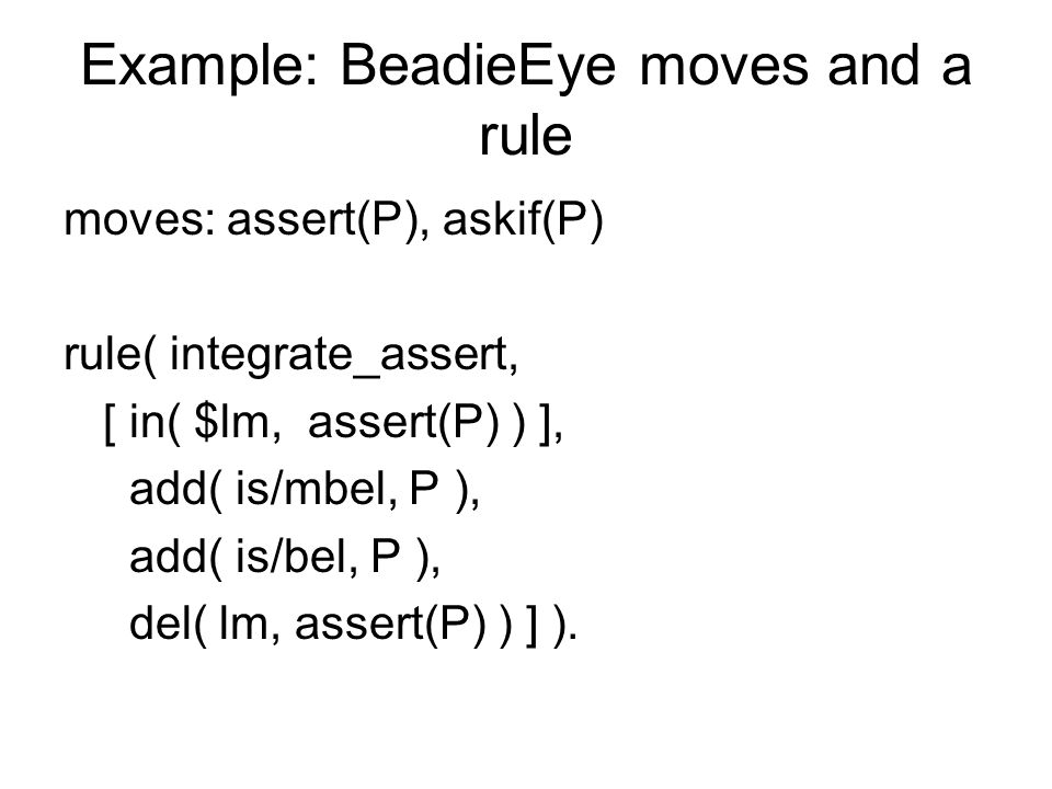 Example: BeadieEye moves and a rule