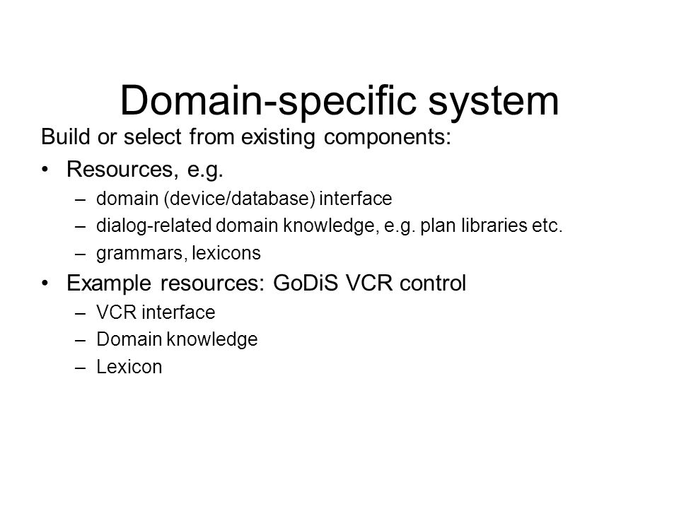 Domain-specific system