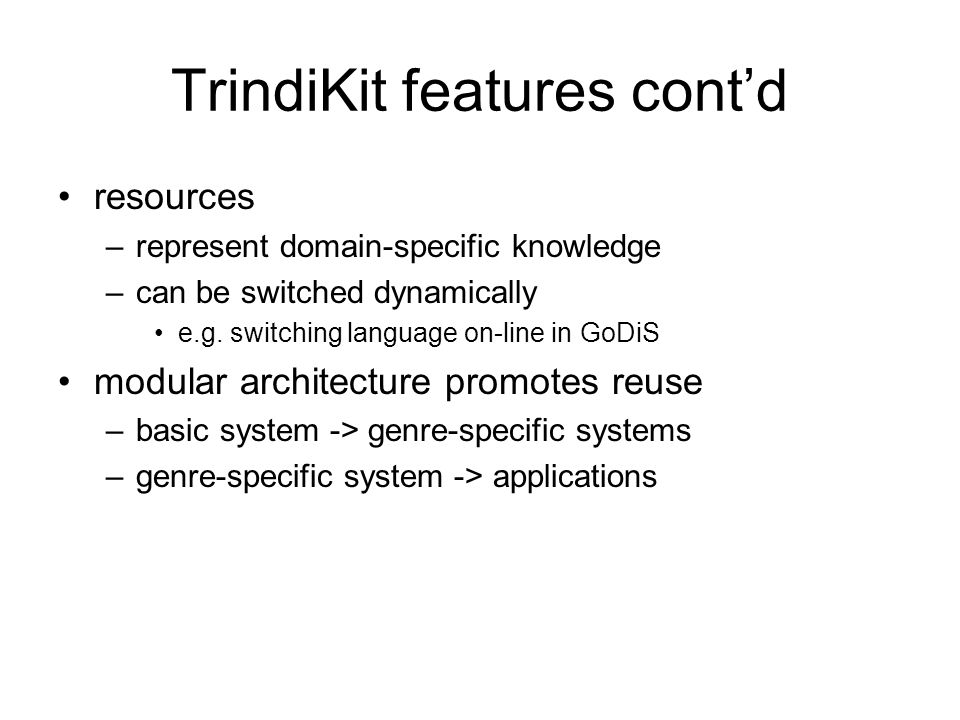 TrindiKit features cont'd